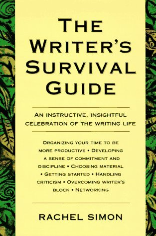 The Writer's Survival Guide by Rachel Simon