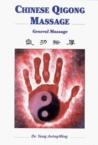Chinese Qigong Massage: General Massage