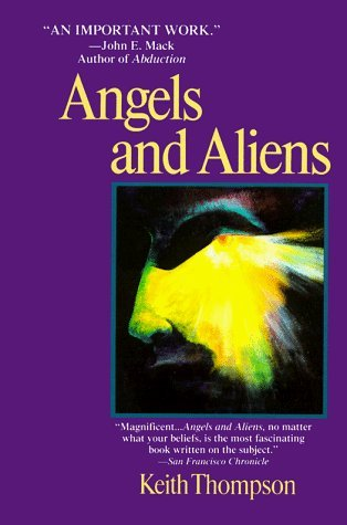 Angels and Aliens by Keith Thompson