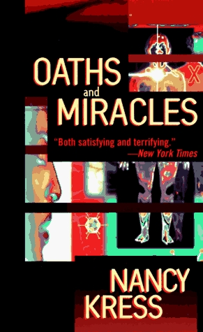 Review Oaths and Miracles by Nancy Kress PDF