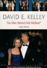 David E. Kelley: The Man Behind Ally McBeal