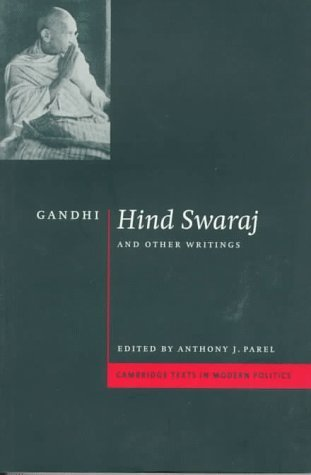 Hind Swaraj and Other Writings by Mahatma Gandhi