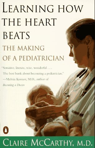 Learning How the Heart Beats by Claire McCarthy