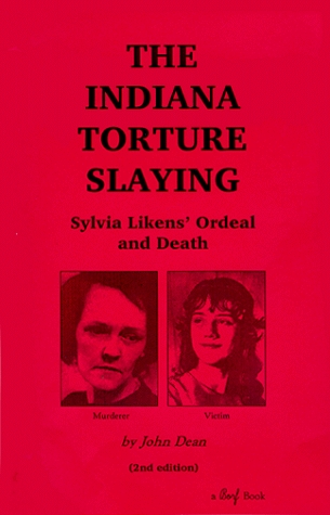 The Indiana Torture Slaying by John Dean