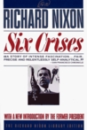 Six Crises (Richard Nixon Library Editions)