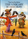 "The Unscary Scarecrow (""Tales from Fern Hollow"")"