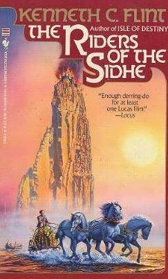 The Riders of the Sidhe by Kenneth C. Flint