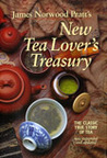 James Norwood Pratt's New Tea Lover's Treasury. The Classic True Story of Tea