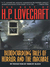 The Best of H.P. Lovecraft: Bloodcurdling Tales of Horror &amp; the Macabre (ebook)
