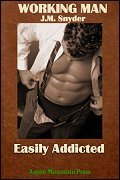 Easily Addicted by J.M. Snyder
