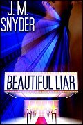 Beautiful Liar by J.M. Snyder