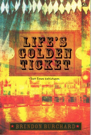 Life's Golden Tiket by Brendon Burchard