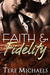 Faith &amp; Fidelity (Faith, Love, &amp; Devotion, #1)