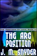 The Arc Position by J.M. Snyder