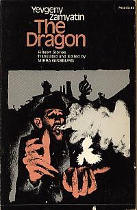 The Dragon by Yevgeny Zamyatin