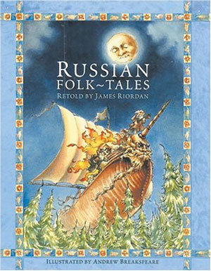 Russian Folk Tales by James Riordan