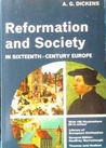 Reformation and Society in Sixteenth Century Europe