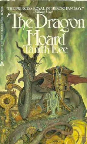 The Dragon Hoard by Tanith Lee