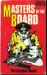 Masters of the board: a novel