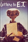 Letters to E.T