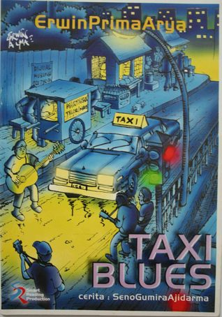 Taxi Blues by Seno Gumira Ajidarma