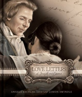 Love Letters Of Joseph And Emma by Angela Eschler