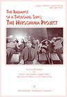The Radiance of a Thousand Suns: The Hiroshima Project: A Drama with Music