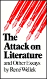 Attack on Literature and Other Essays