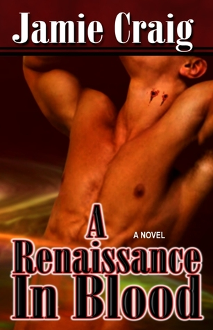 A Renaissance In Blood by Jamie Craig