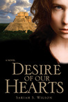 Desire of Our Hearts
