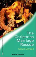 The Christmas Marriage Resuce by Sarah Morgan
