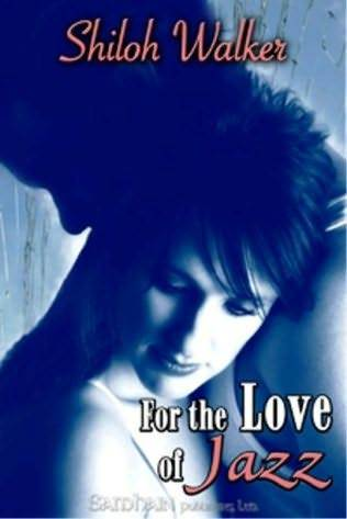 For the Love of Jazz by Shiloh Walker