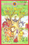 Not Now! Said the Cow (Bank Street Ready-To-Read)