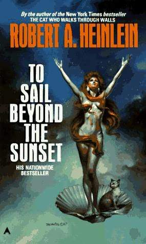 To Sail Beyond The Sunset (The World As Myth)