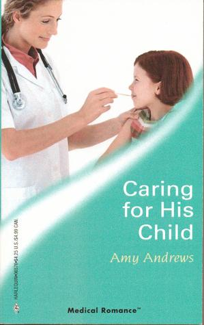 Caring for His Child (Harlequin Medical Romance, 276)