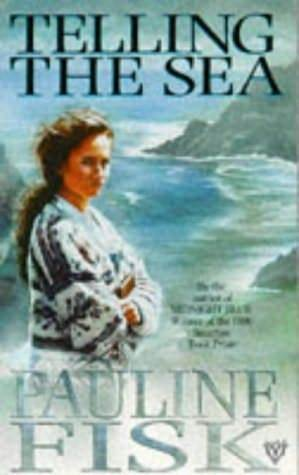 Telling the Sea by Pauline Fisk
