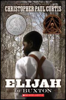 Elijah Of Buxton by Christopher Paul Curtis