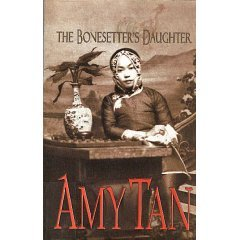 The Bonesetters Daughter by Amy Tan