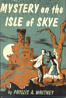 Mystery on the Isle of Skye by Phyllis A. Whitney