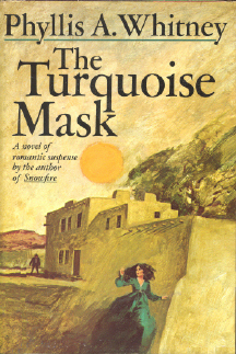 The Turquoise Mask by Phyllis A. Whitney