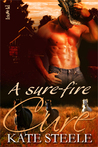 A Sure-Fire Cure (Fire's Heat, #1)