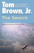 The Search by Tom Brown Jr.