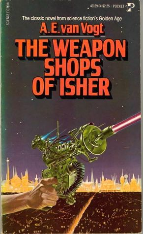 The Weapon Shops of Isher (The Empire of Isher #2)