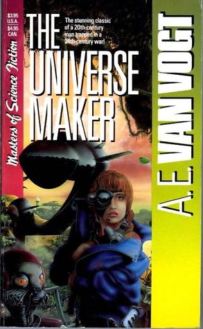 The Universe Maker by A.E. van Vogt