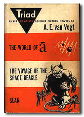 Triad (The World of Null-a; The Voyage of the Space Beagle; Slan)