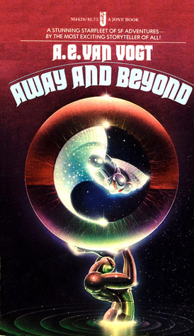 Away And Beyond by A.E. van Vogt