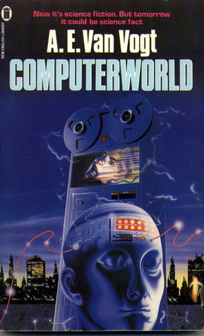 Computerworld by A.E. van Vogt