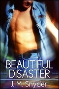 Beautiful Disaster by J.M. Snyder