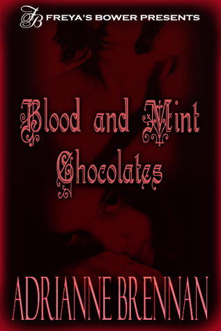 Blood and Mint Chocolates