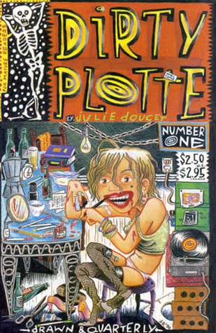 Dirty Plotte # 1 by Julie Doucet